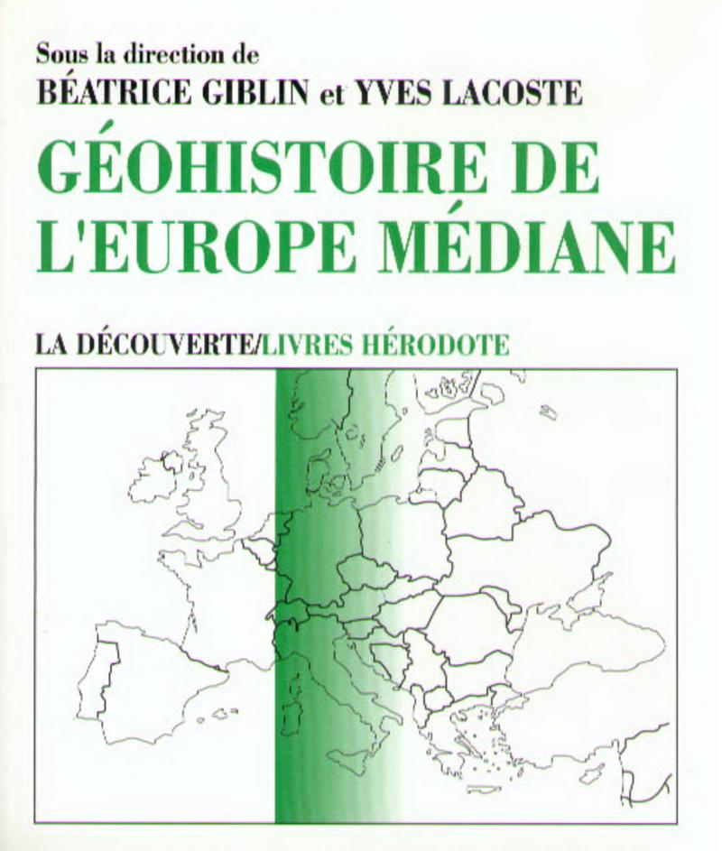 Géohistoire de l\'Europe médiane