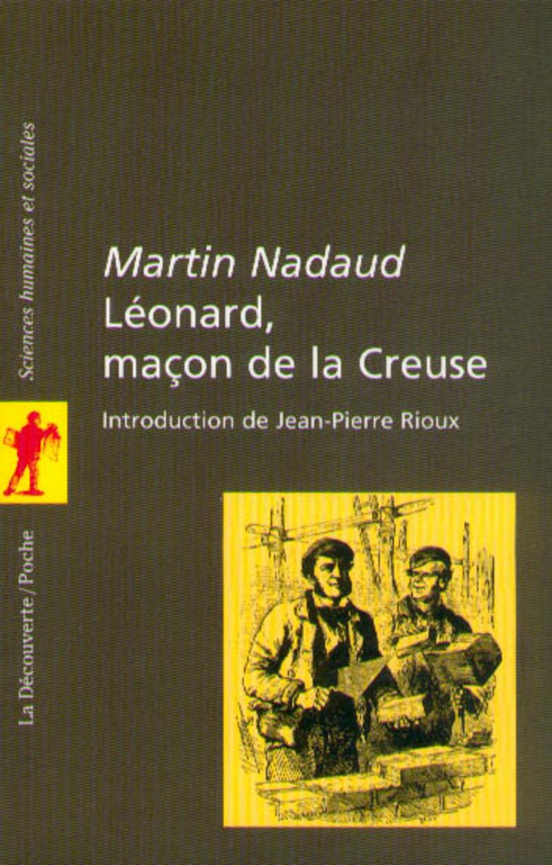 Léonard, maçon de la Creuse - Martin NADAUD