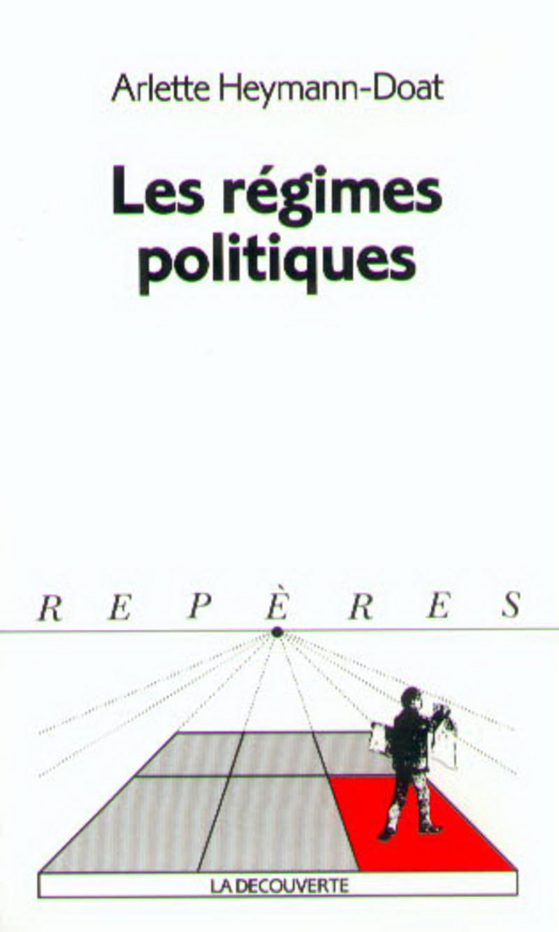 Les régimes politiques - Arlette HEYMANN-DOAT