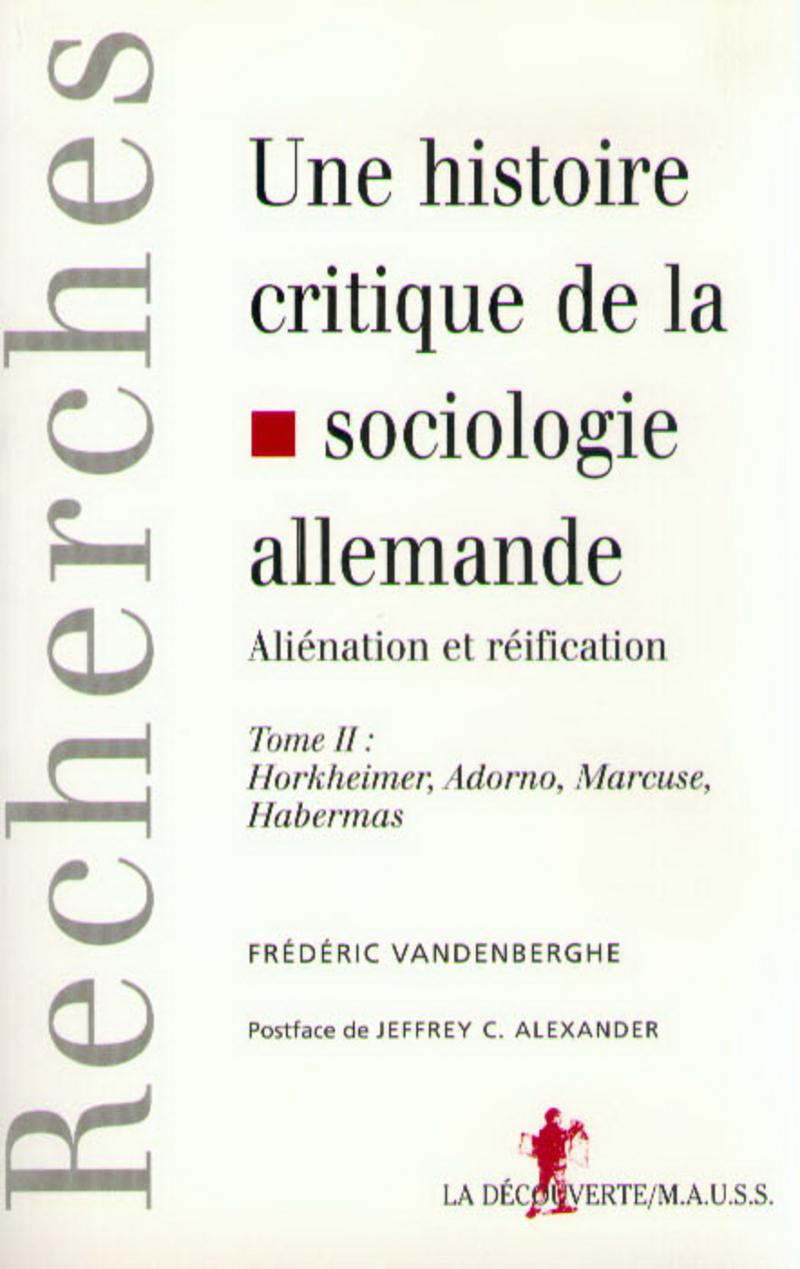 Une histoire critique de la sociologie allemande - Frédéric VANDENBERGHE