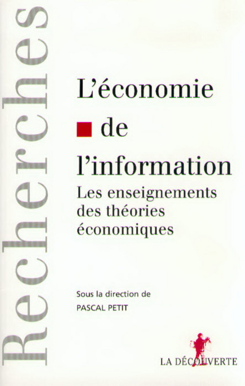 L'économie de l'information - Pascal PETIT