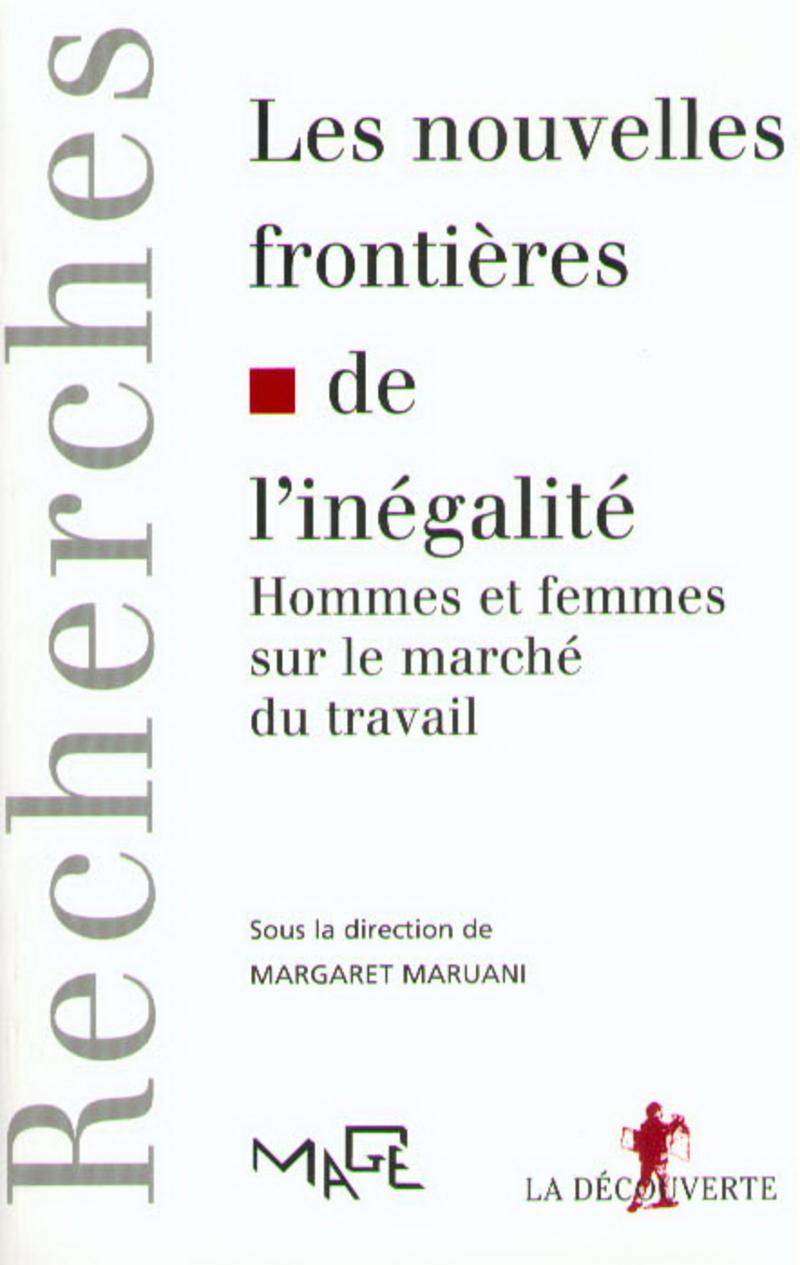 Les nouvelles frontières de l'inégalité - Margaret MARUANI