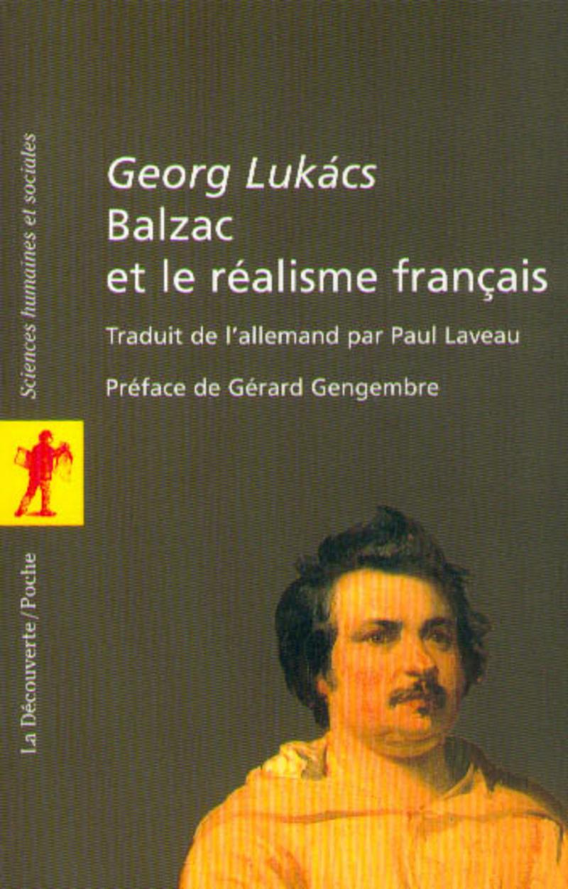 Balzac et le réalisme français - Georg LUKACS