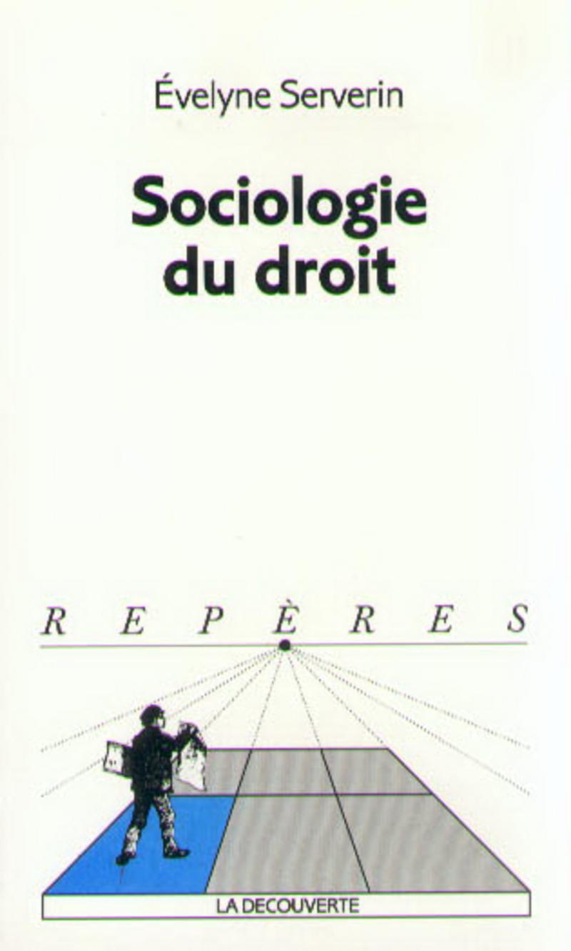 Sociologie du droit - Évelyne SERVERIN