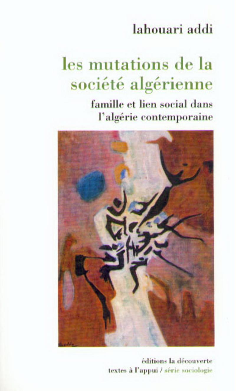 Les mutations de la société algérienne - Lahouari ADDI
