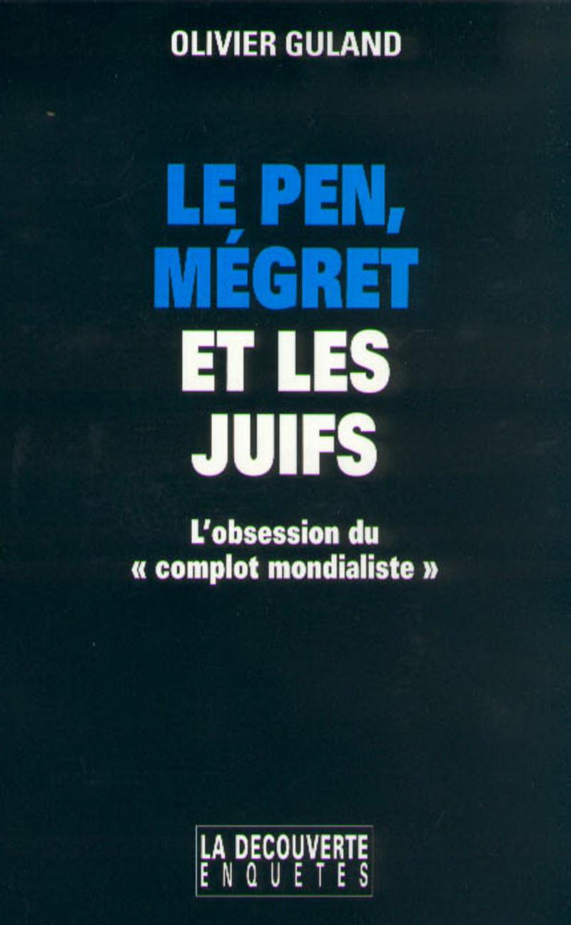Le Pen, Mégret et les juifs - Olivier GULAND