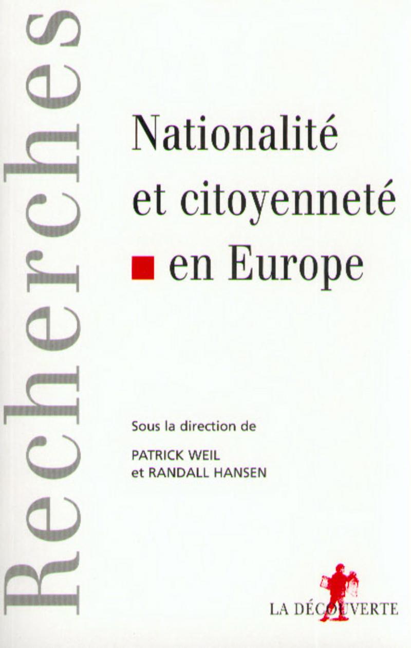 Nationalité et citoyenneté en Europe - Randall HANSEN, Patrick WEIL