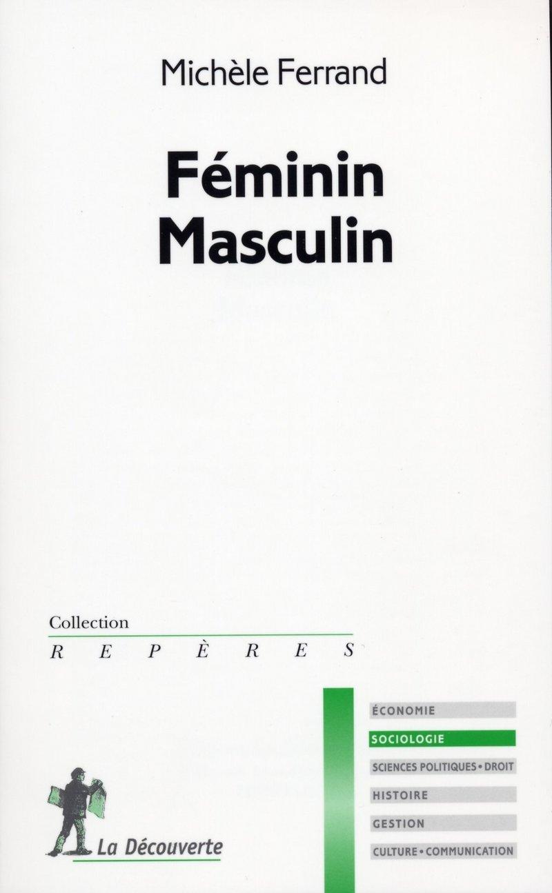 Féminin, masculin - Michèle FERRAND