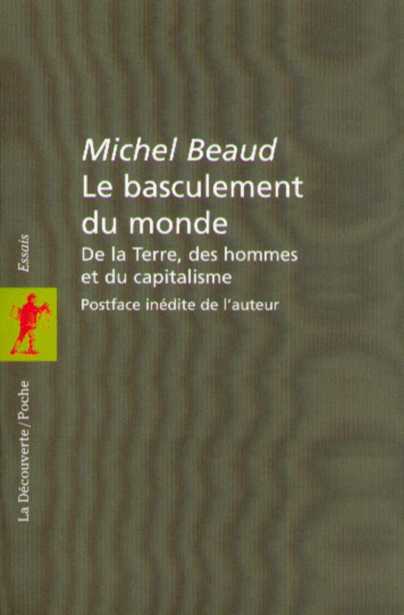 Le basculement du monde - Michel BEAUD