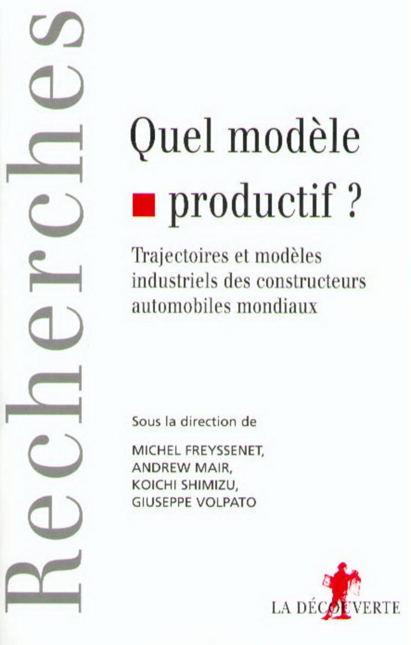 Quel modèle productif ? - Michel FREYSSENET, Andrew MAIR, Koïchi SHIMIZU, Giuseppe VOLPATO