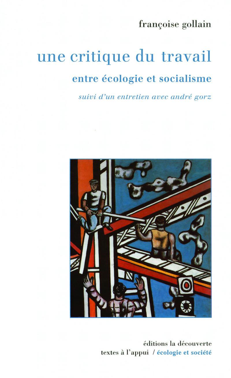Une critique du travail - Françoise GOLLAIN