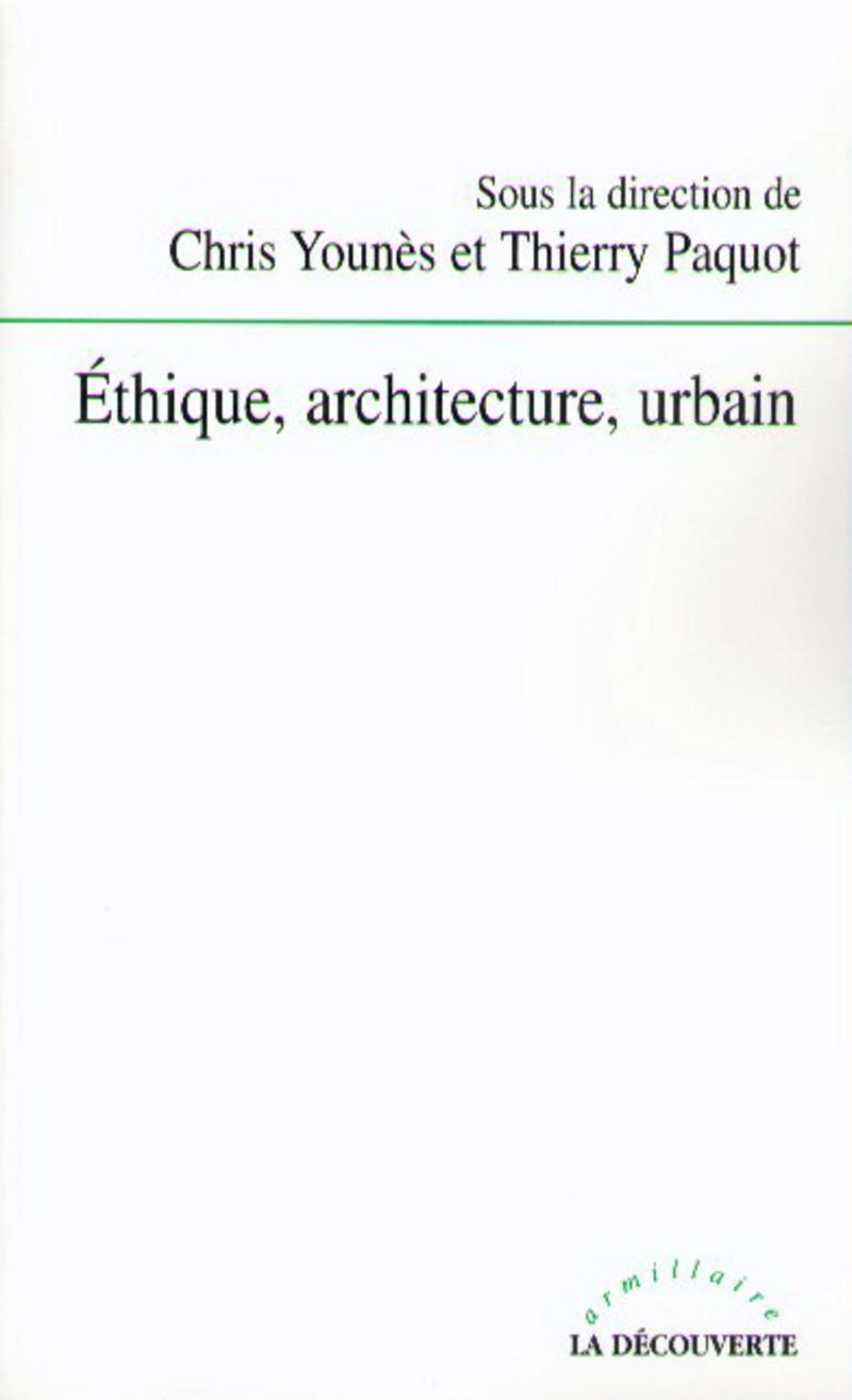 Éthique, architecture, urbain