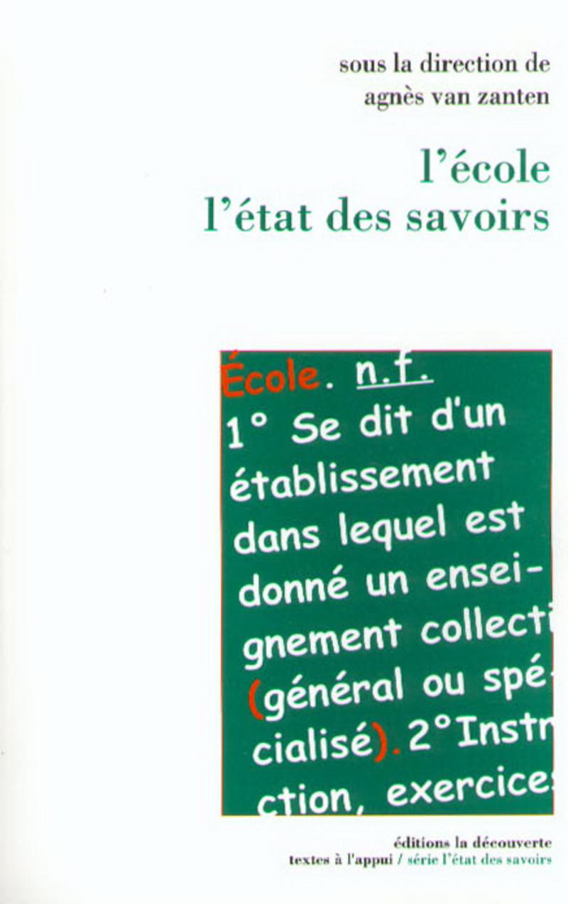 L'école, l'état des savoirs - Agnès VAN ZANTEN