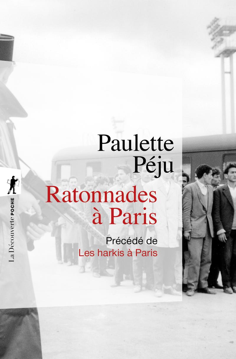 Ratonnades à Paris - Paulette PÉJU