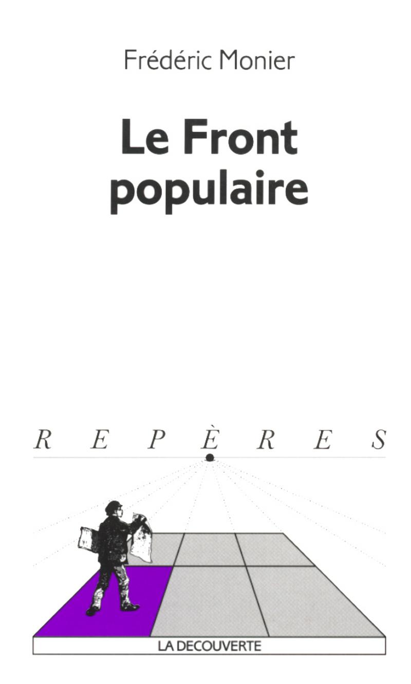 Le Front populaire - Frédéric MONIER