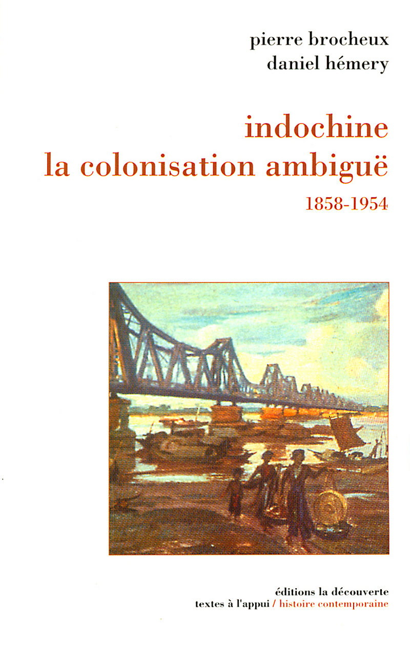 Indochine, la colonisation ambiguë - Pierre BROCHEUX, Daniel HÉMERY