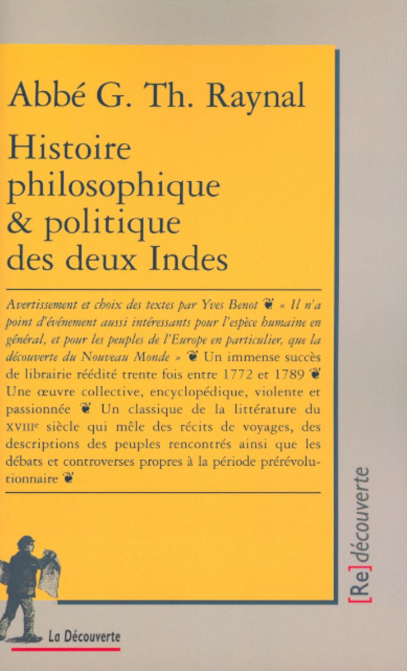 Histoire philosophique et politique des deux Indes - Guillaume Thomas  RAYNAL