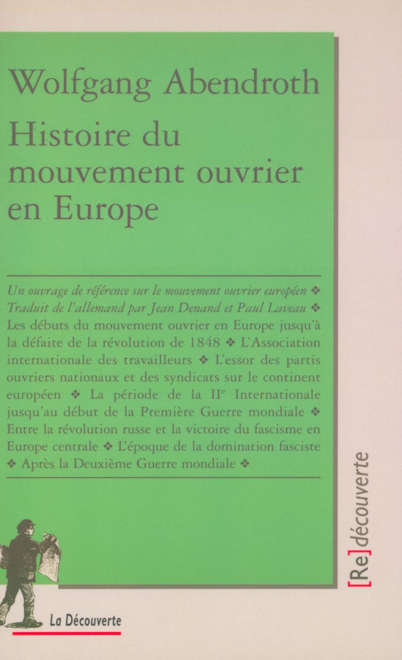 Histoire du mouvement ouvrier en Europe - Wolfgang ABENDROTH