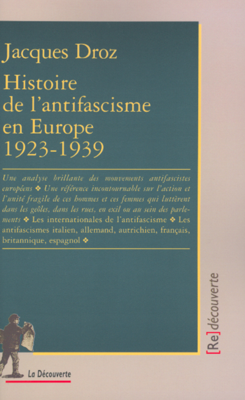 Histoire de l'antifascisme en Europe 1923-1939 - Jacques DROZ