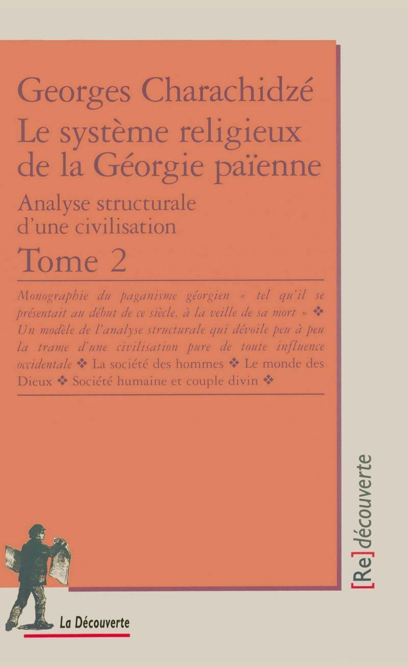 Le système religieux de la Géorgie païenne - Georges CHARACHIDZÉ