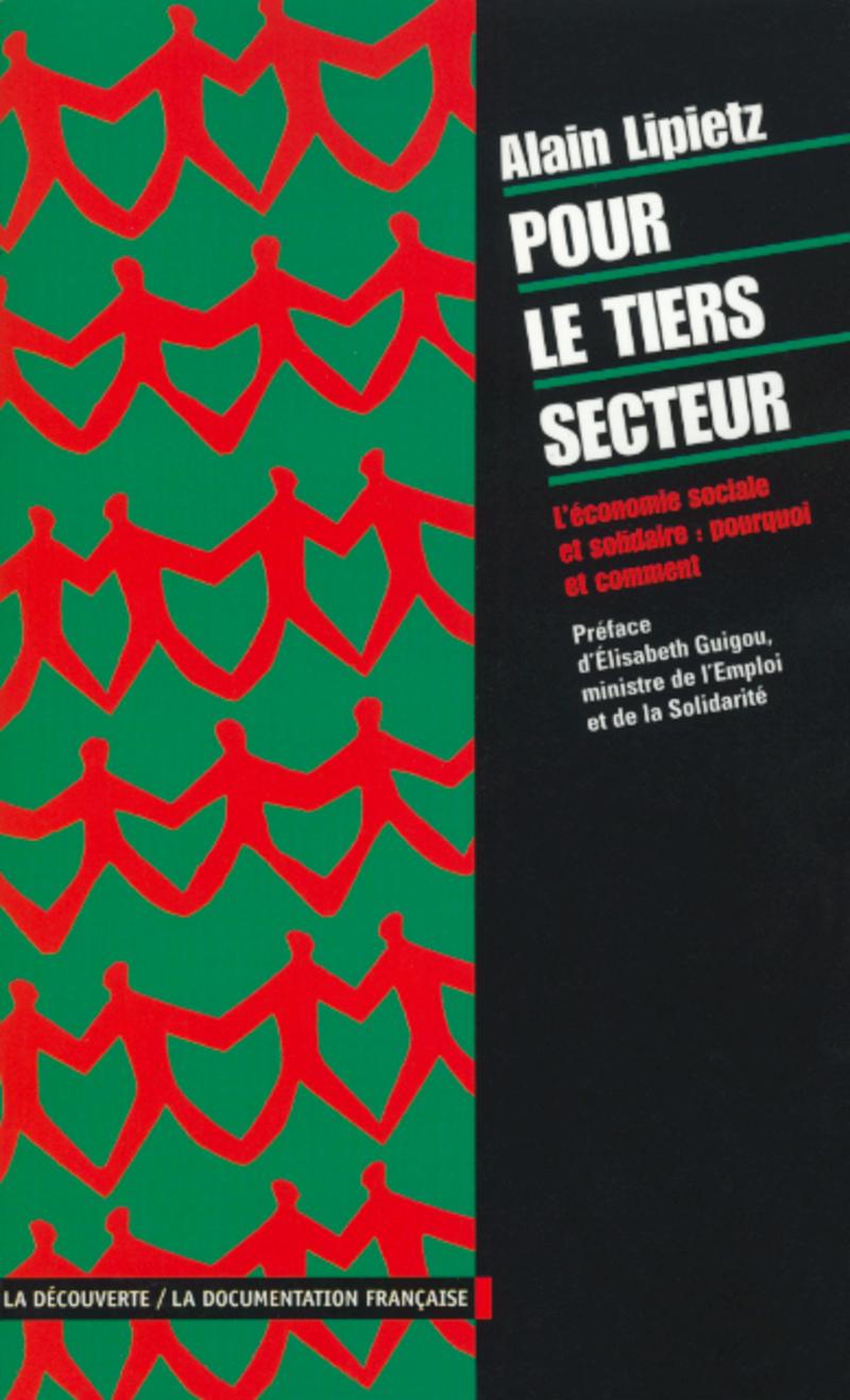 Pour le tiers secteur - Alain LIPIETZ
