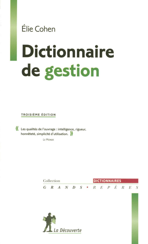 Dictionnaire de gestion - Élie COHEN