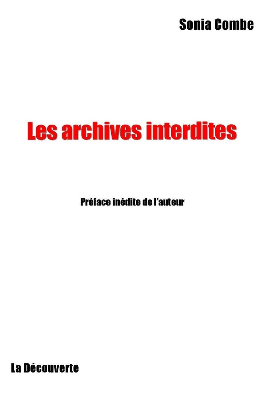 Archives interdites - Sonia COMBE