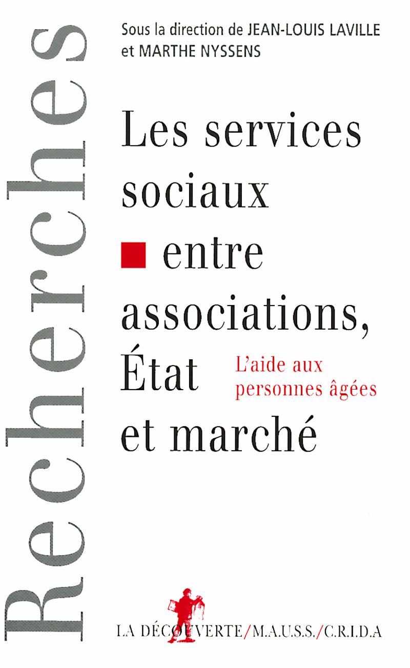 Les services sociaux entre associations, État et marché - Jean-Louis LAVILLE, Marthe NYSSENS