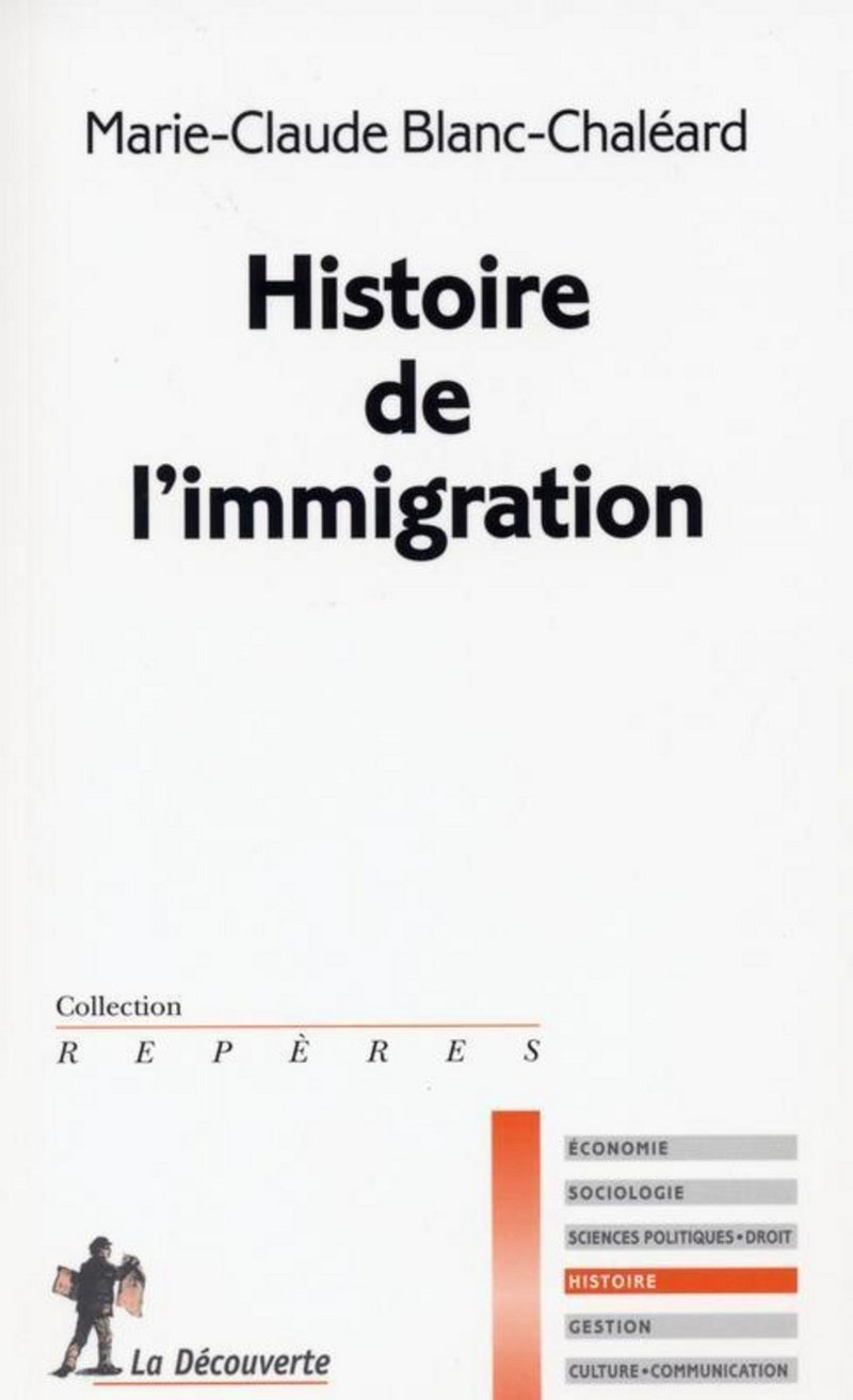 Histoire de l'immigration - Marie-Claude BLANC-CHALÉARD