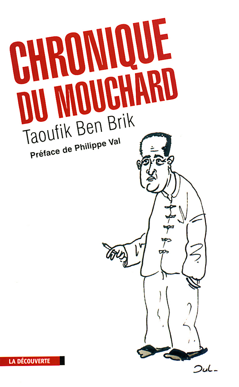 Chronique du mouchard - Taoufik BEN BRIK