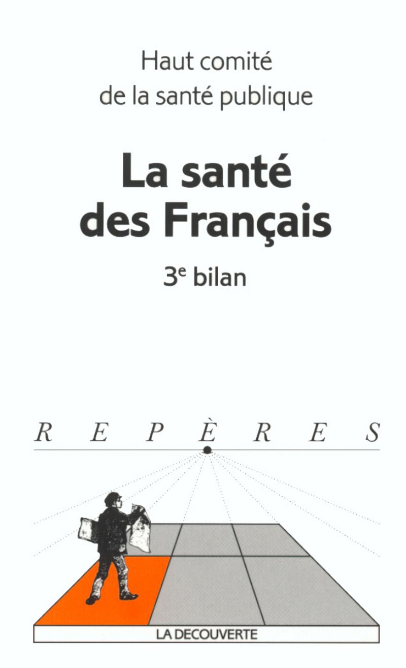 La santé des Français -  HCSP (HAUT COMITÉ DE LA SANTÉ PUBLIQUE)