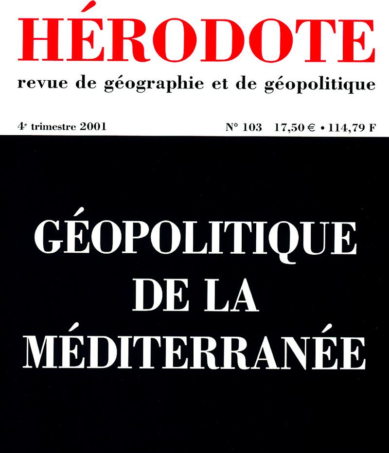 Géopolitique de la Méditerranée -  REVUE HÉRODOTE