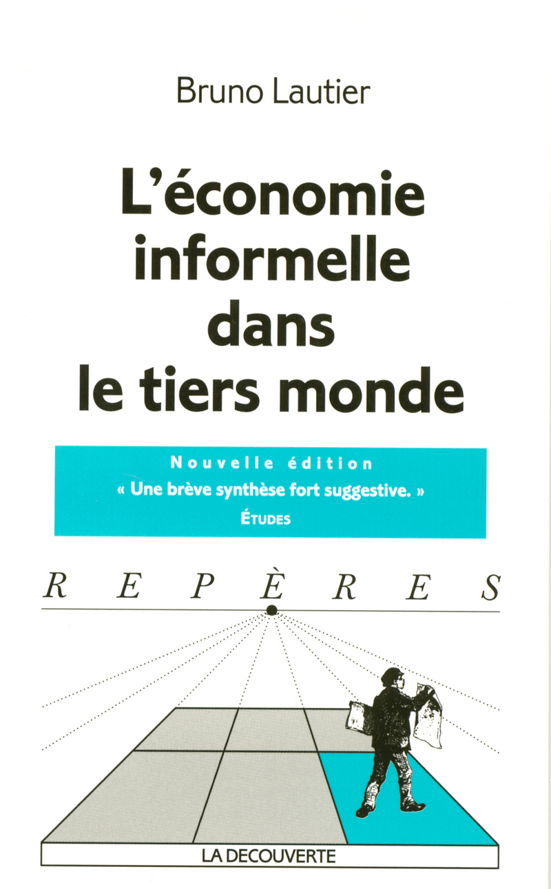 L'économie informelle dans le tiers monde - Bruno LAUTIER