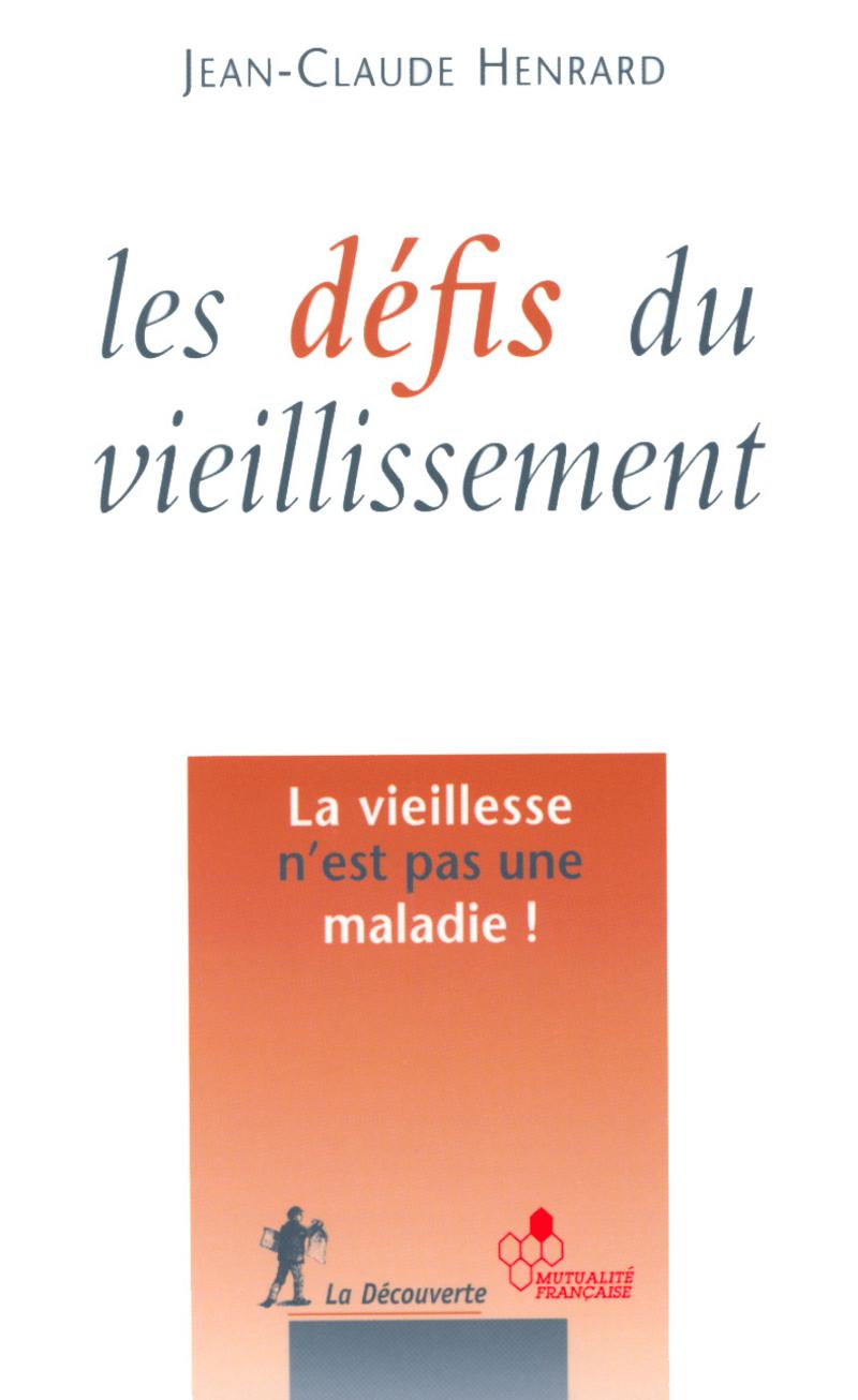 Les défis du vieillissement - Jean-Claude HENRARD