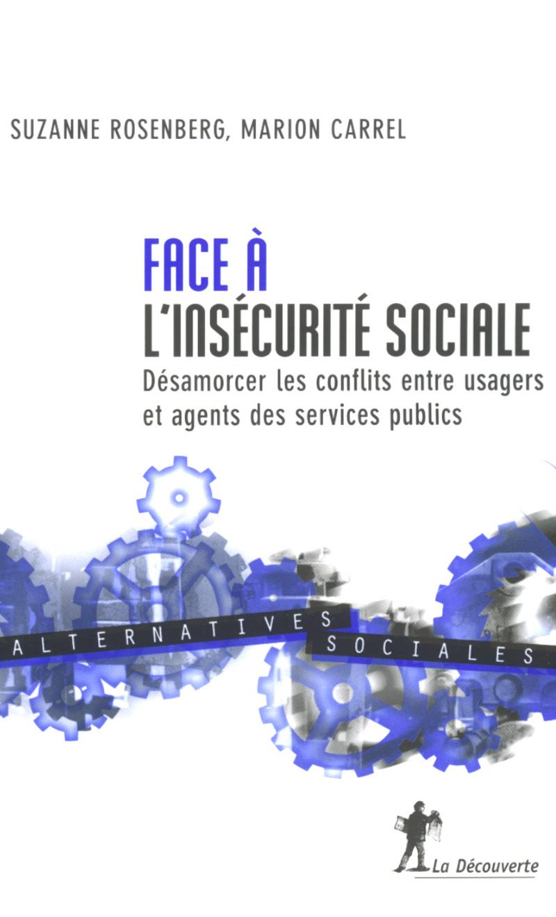 Face à l'insécurité sociale - Marion CARREL, Suzanne ROSENBERG