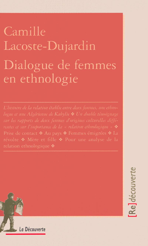 Dialogue de femmes en ethnologie - Camille LACOSTE-DUJARDIN