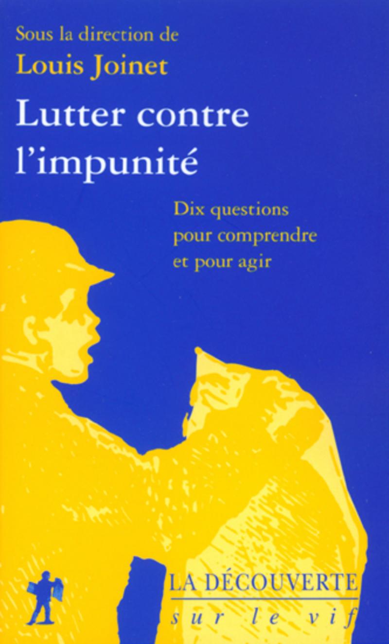 Lutter contre l'impunité - Louis JOINET