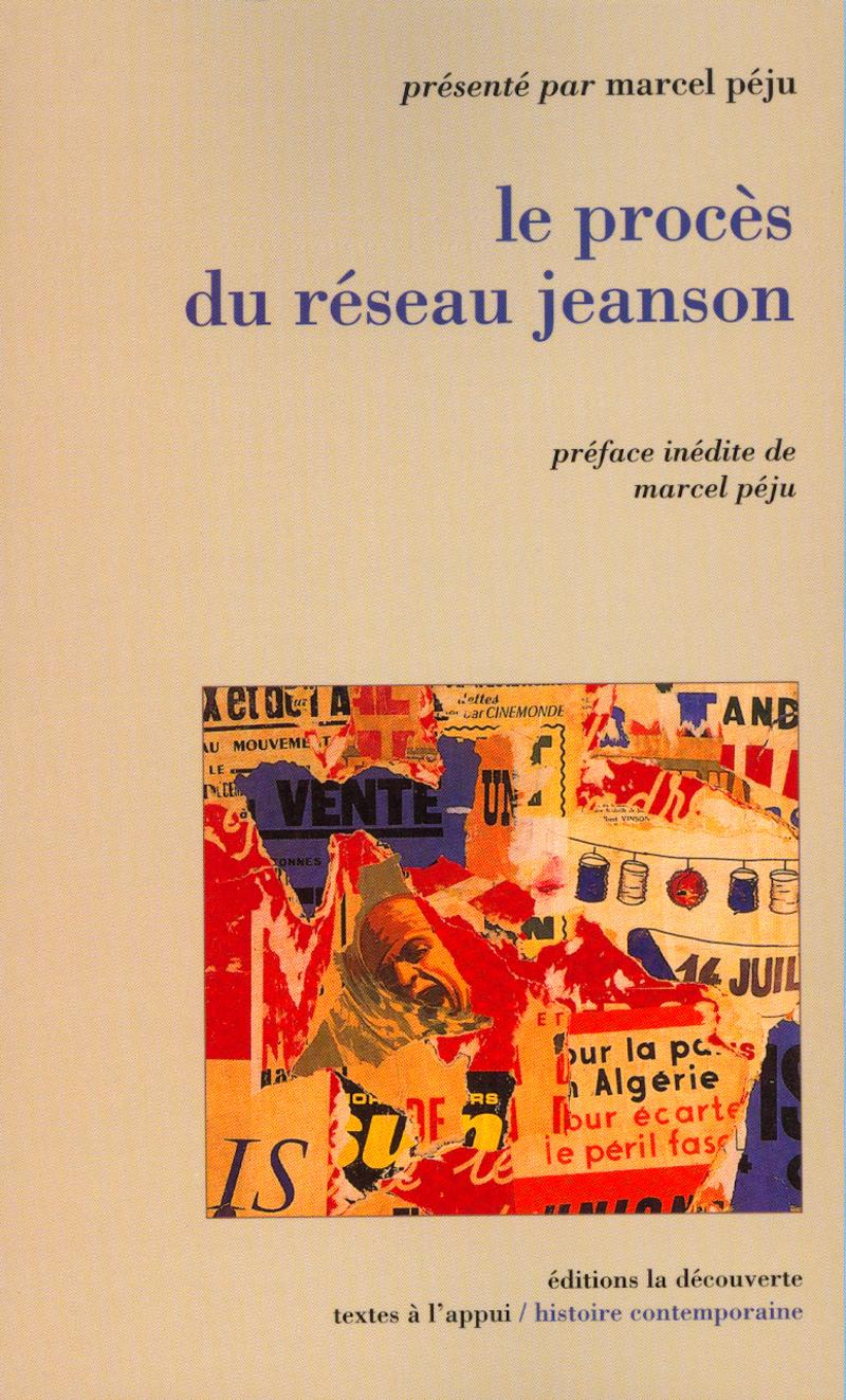 Le procès du réseau Jeanson - Marcel PÉJU
