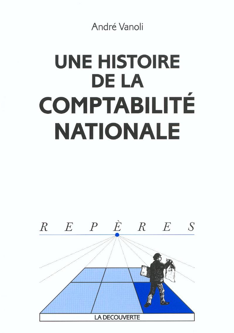 Une histoire de la comptabilité nationale - André VANOLI