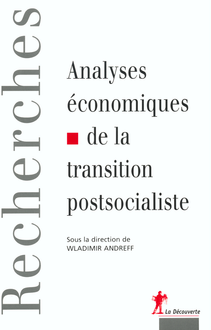 Analyses économiques de la transition postsocialiste - Wladimir ANDREFF