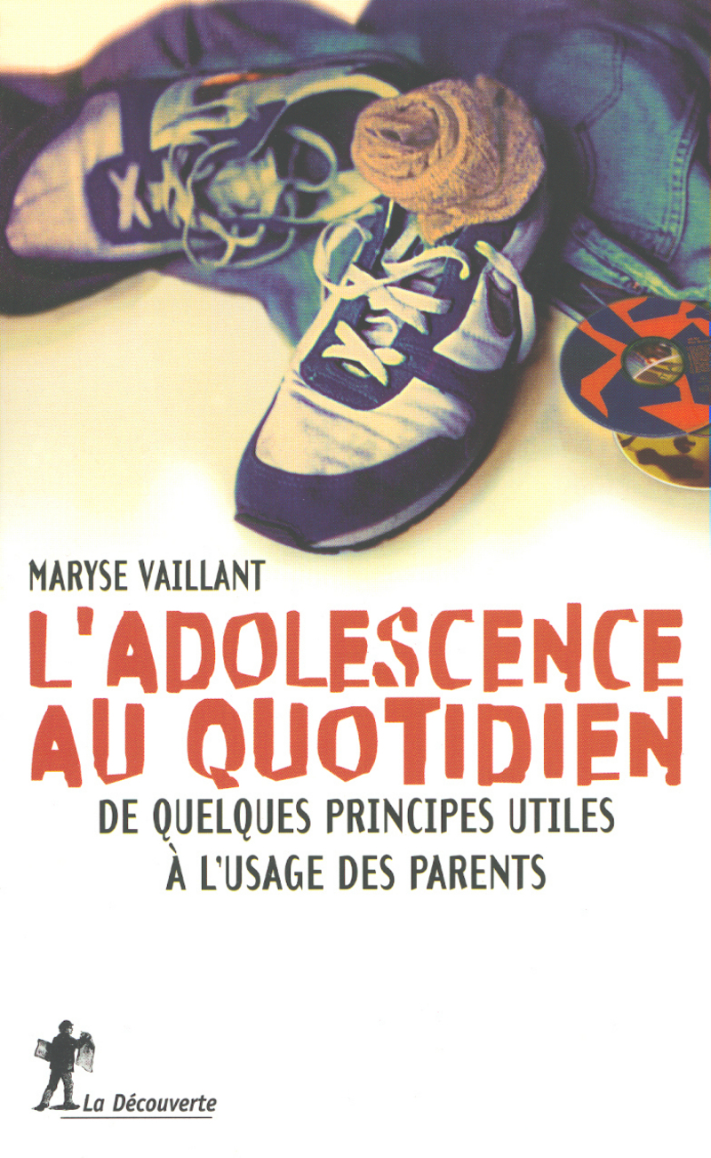L'adolescence au quotidien - Maryse VAILLANT