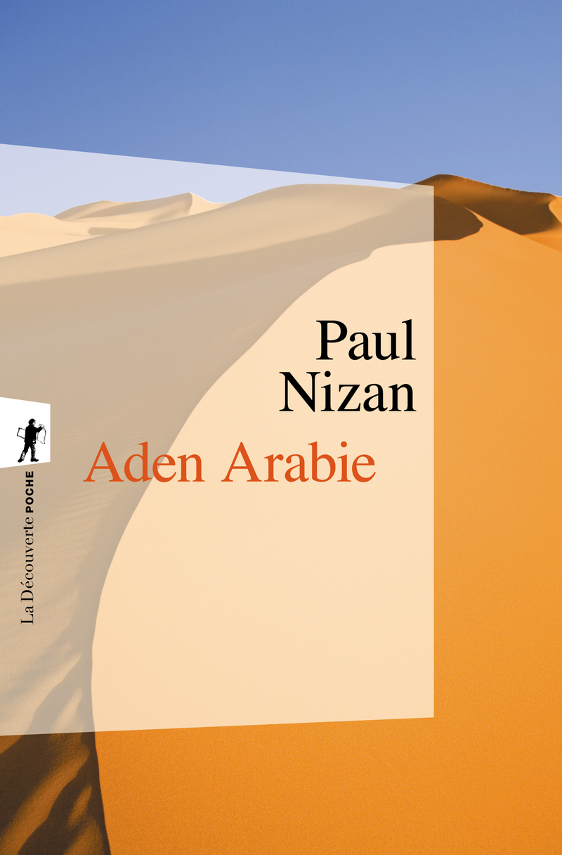 Aden Arabie - Paul NIZAN