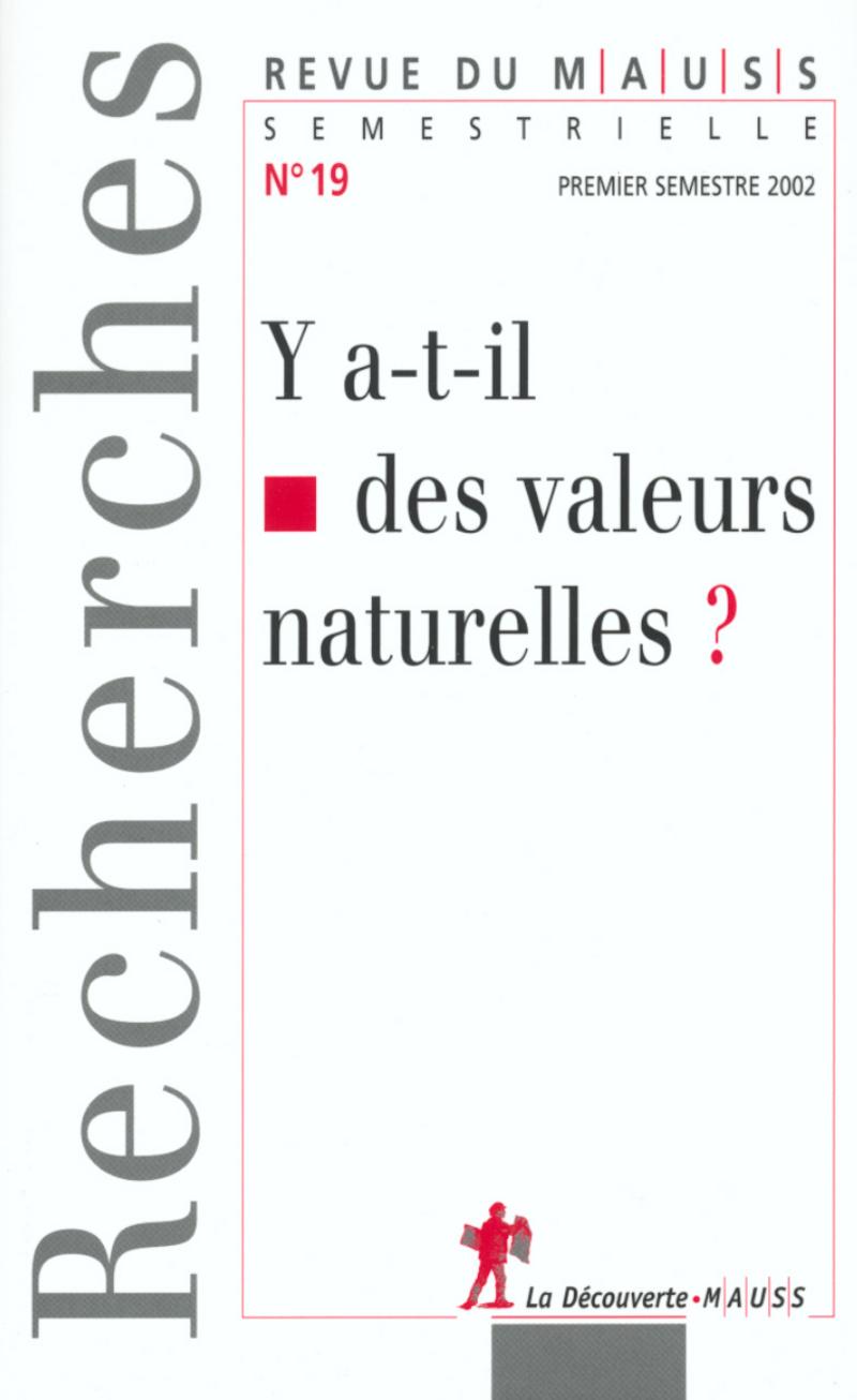 Y a-t-il des valeurs naturelles ? -  REVUE DU M.A.U.S.S.