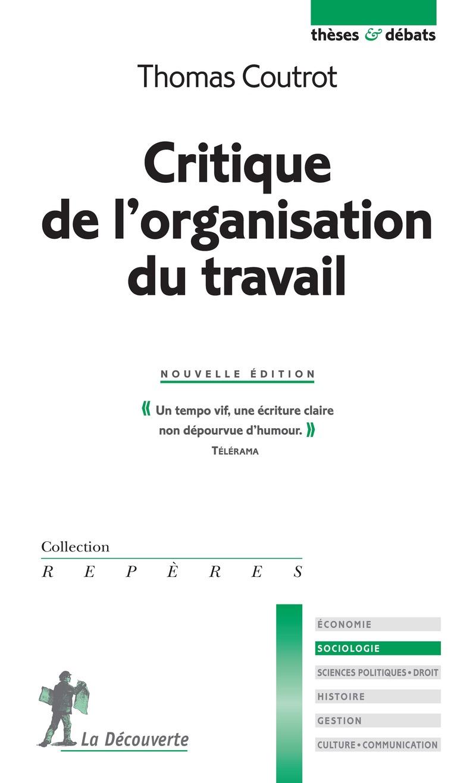 Critique de l'organisation du travail - Thomas COUTROT
