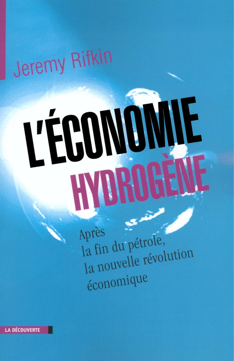 L'économie hydrogène - Jeremy RIFKIN