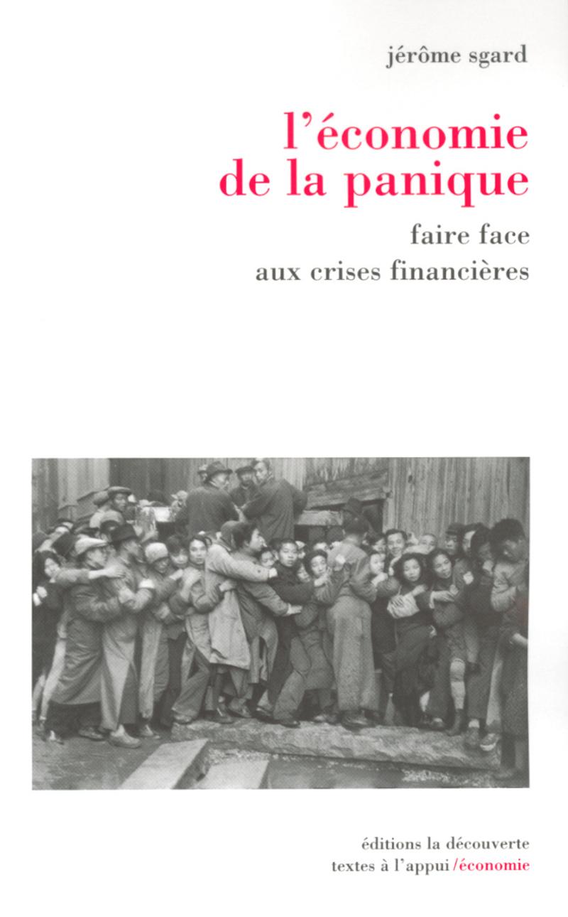 L'économie de la panique - Jérôme SGARD