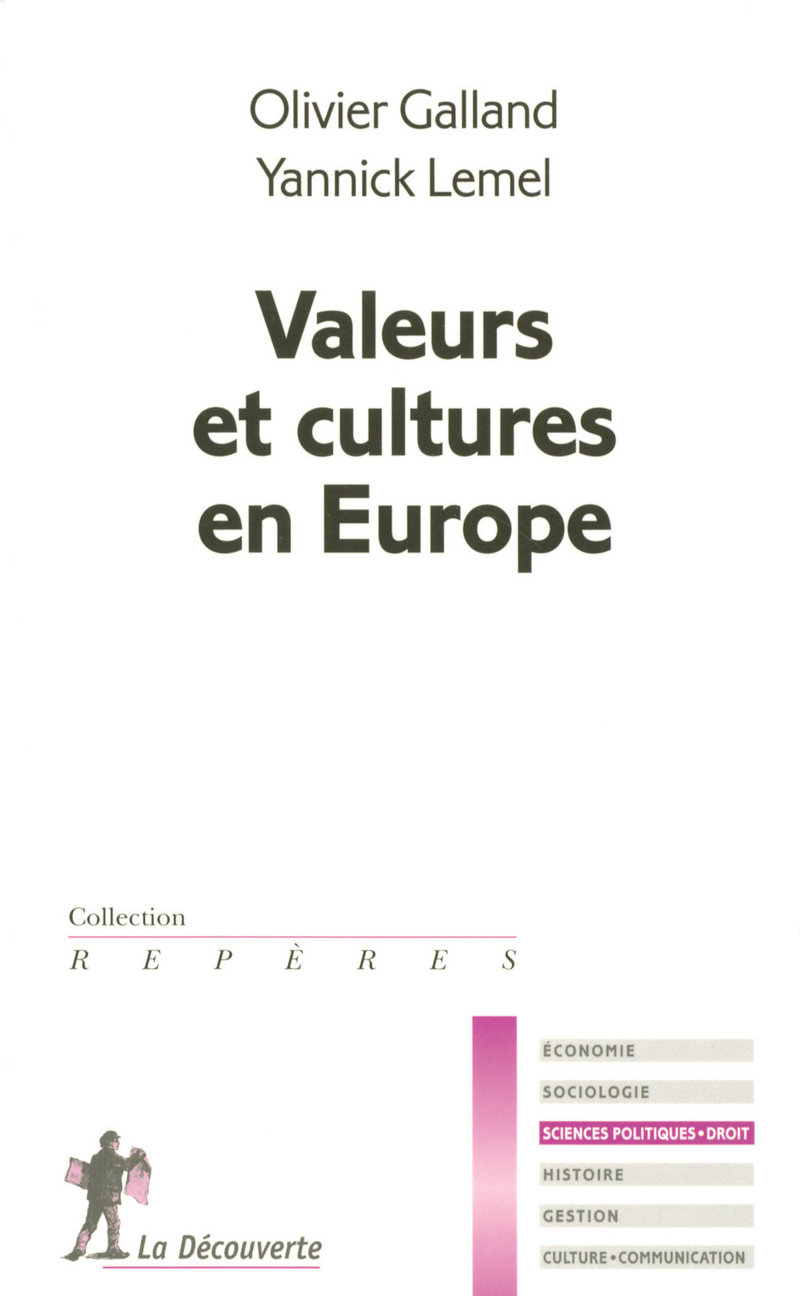 Valeurs et cultures en Europe - Olivier GALLAND, Yannick LEMEL