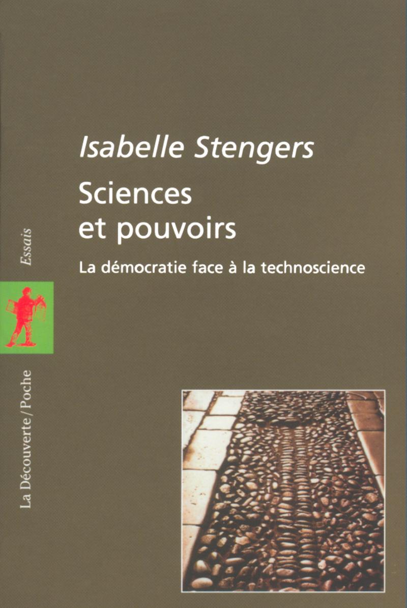 Sciences et pouvoirs - Isabelle STENGERS