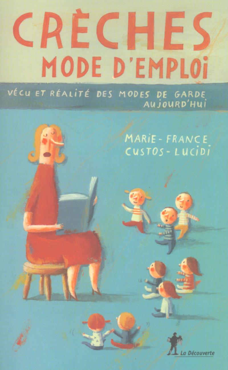 Crèches, mode d'emploi - Marie-France CUSTOS-LUCIDI