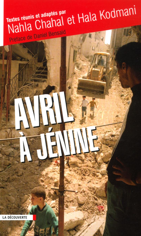Avril à Jénine - Nahla CHAHAL, Hala KODMANI